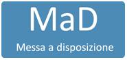 MAD – Messa a disposizione Clicca per compilare la domanda